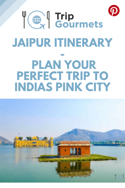 Jaipur Itinerary Pinterest Pin Tripgourmets