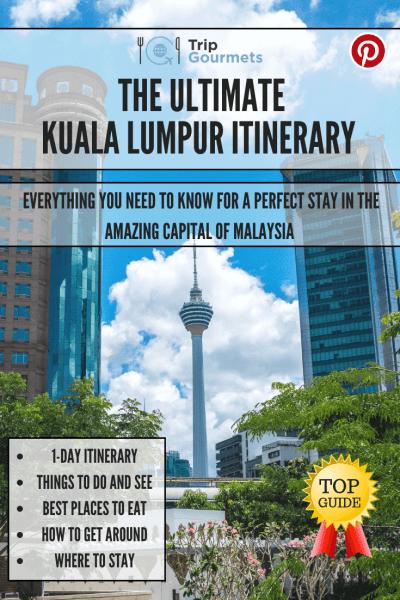 Ultimative Kuala Lumpur Itinerary