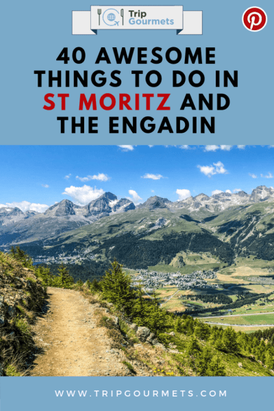 Top 40 Things to Do in St Moritz and the Engadin
