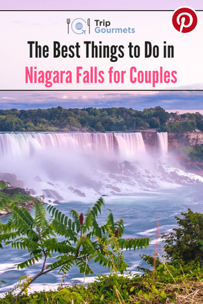 The Best Things to Do in Niagara Falls for Couples