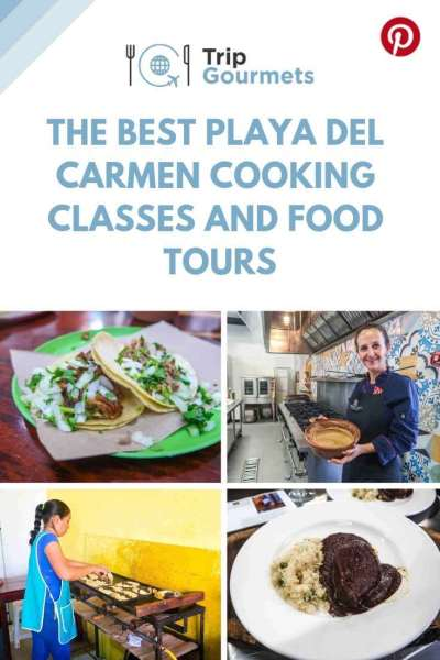 Playa del Carmen cooking classes and food tours - pinterest