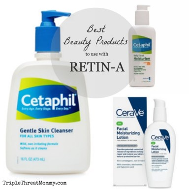 Best Beauty Products to use with Retin-A | TripleThreatMommy.com