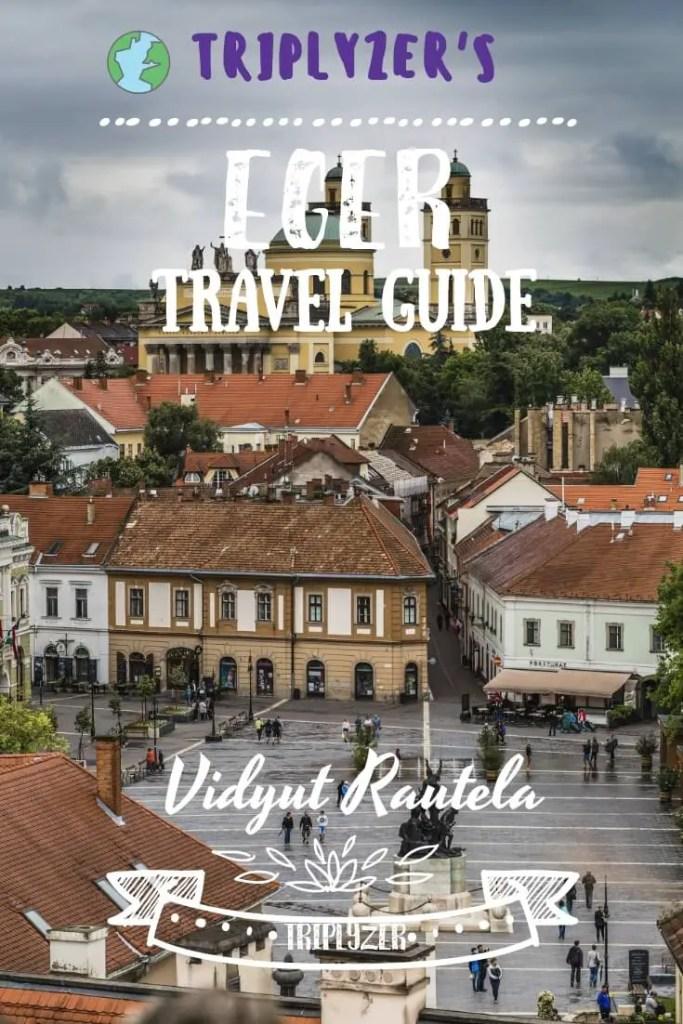 Eger Travel Guide Pinterest