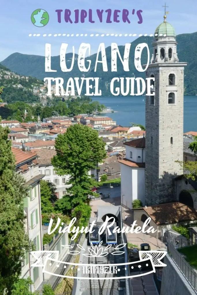 Lugano Travel Guide Pinterest