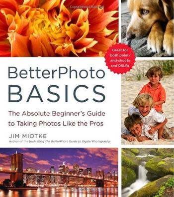 BetterPhoto Basics: The Absolute Beginner's Guide to Taking Photos Like a Pro Review