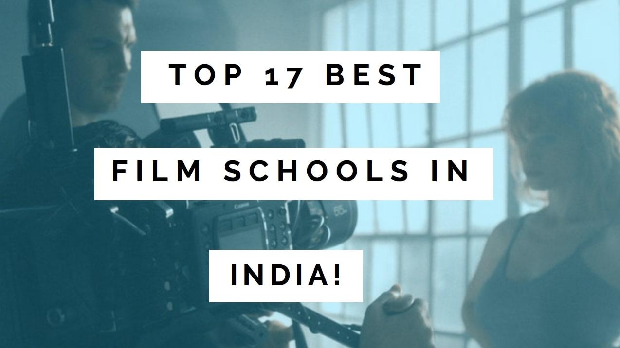 Best Film Schools In India