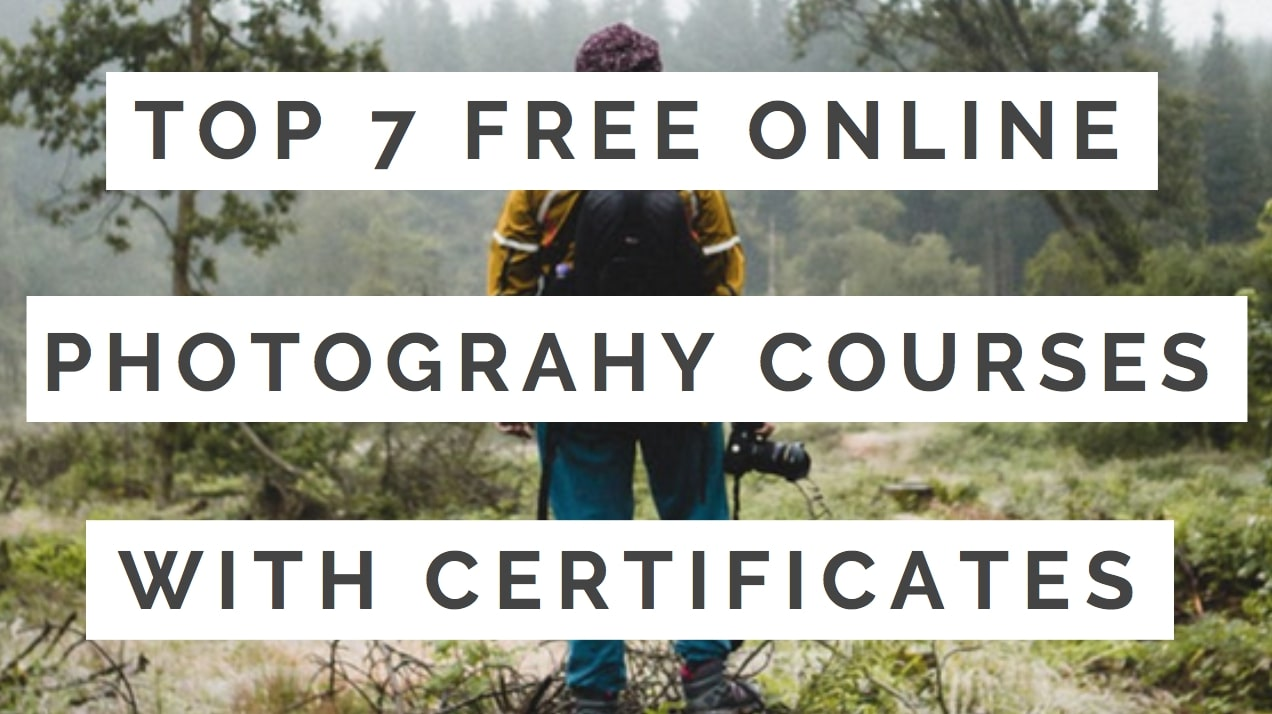 Best Free Online Photography Courses With Certificates
