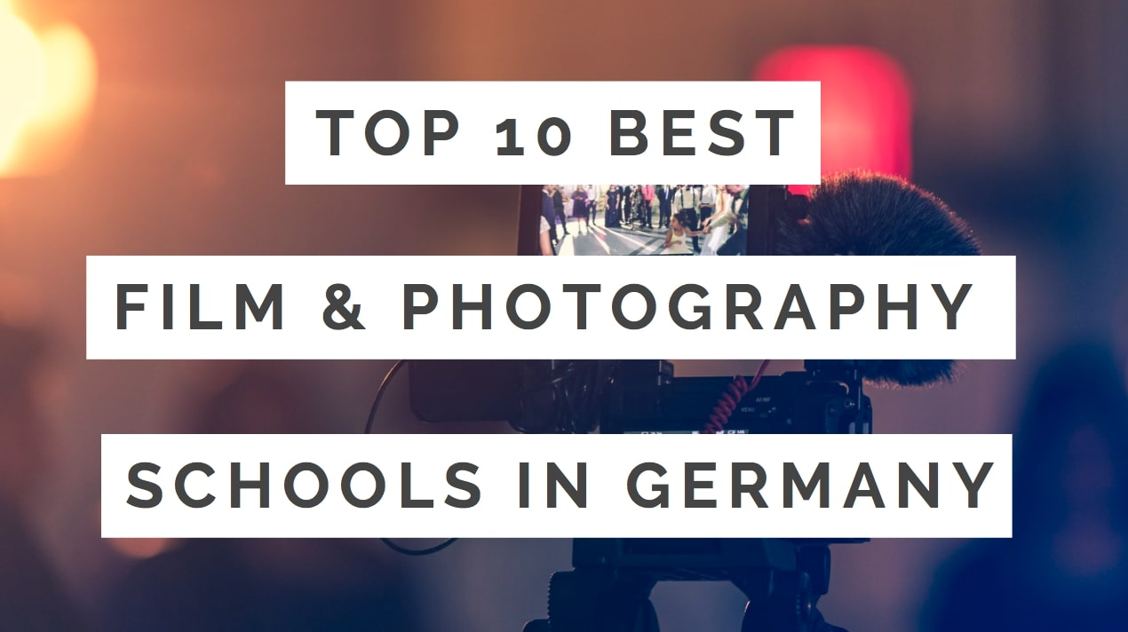 Best Film & Photography Schools In Germany