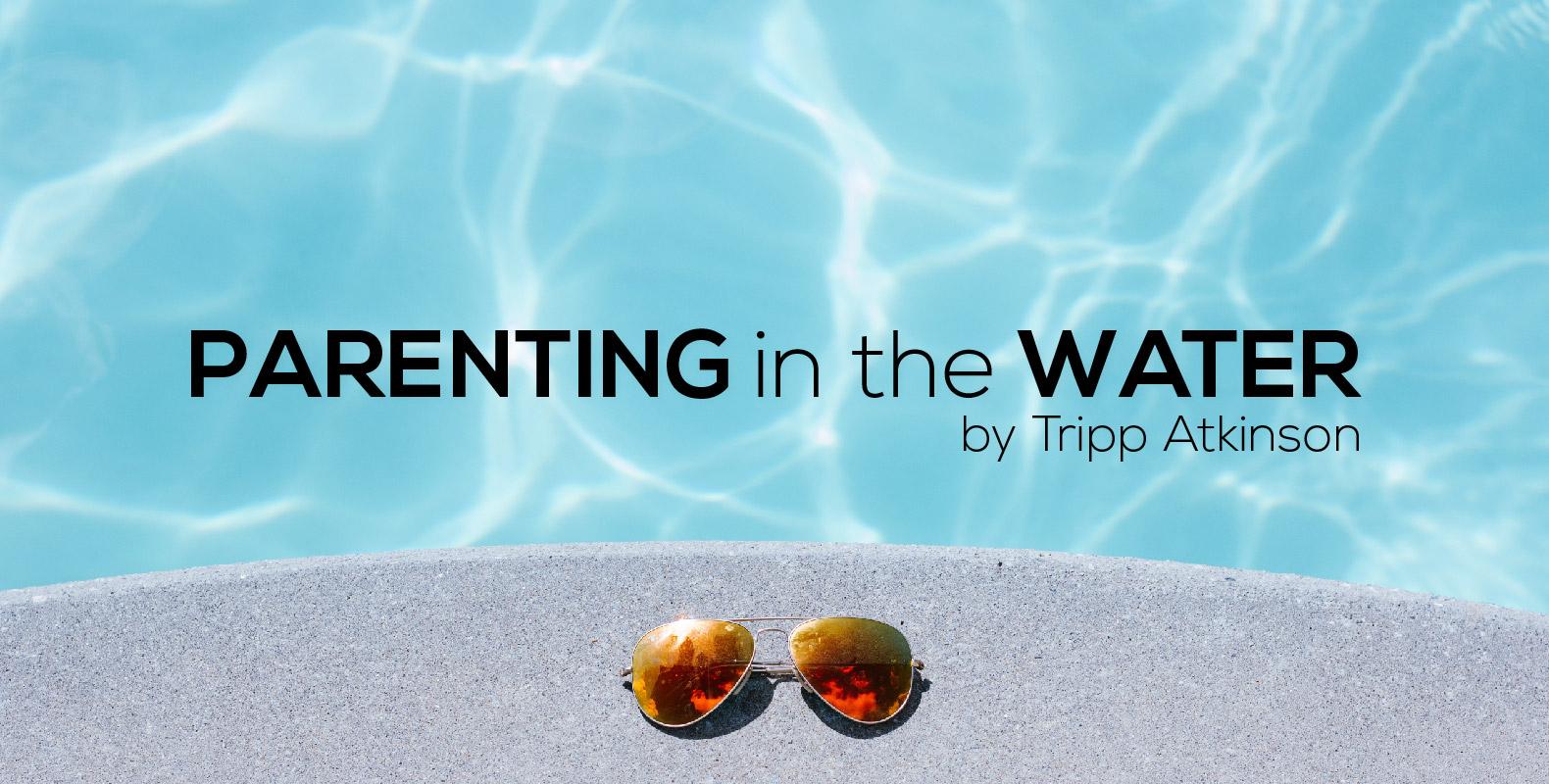 Parenting blog by Tripp Atkinson