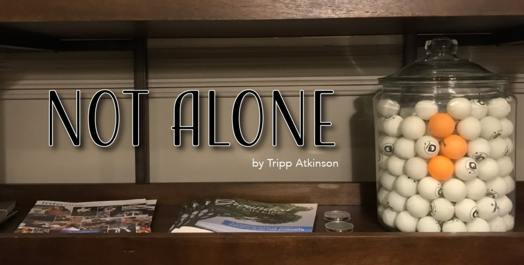 Not Alone (Parenting is tough…)