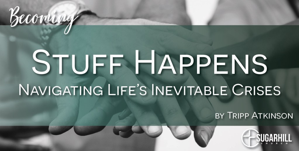 Navigating Life's Inevitable Crises