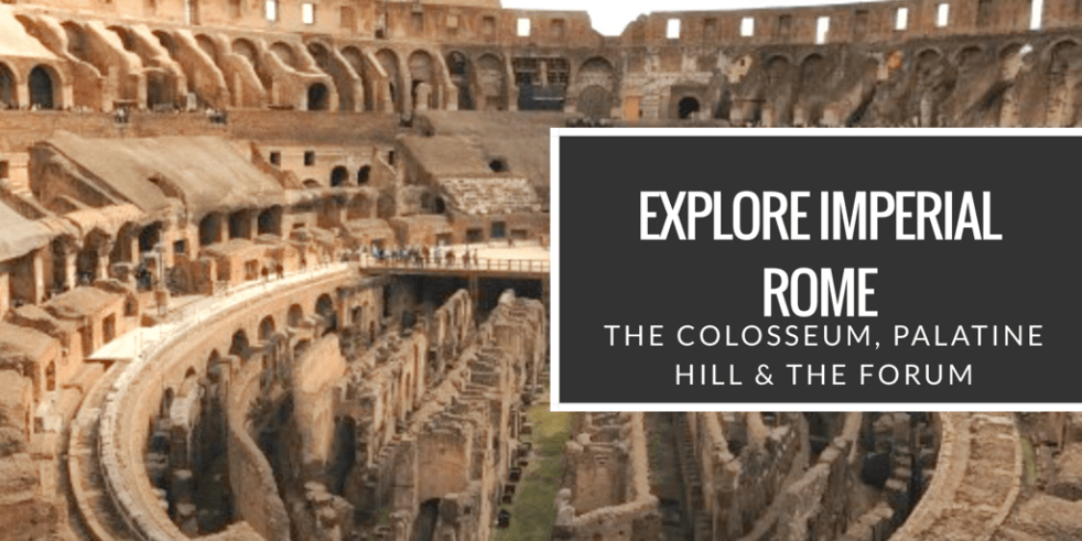 Rome Day 3  Explore Imperial Rome -The Colosseum 36a04edeb85