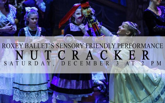 Sensory Friendly Nutcracker Ballet
