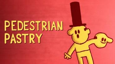 Pedestrian Pastry