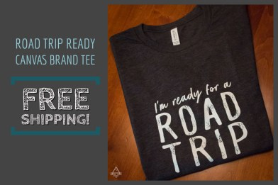 Ready for a Road Trip Tee