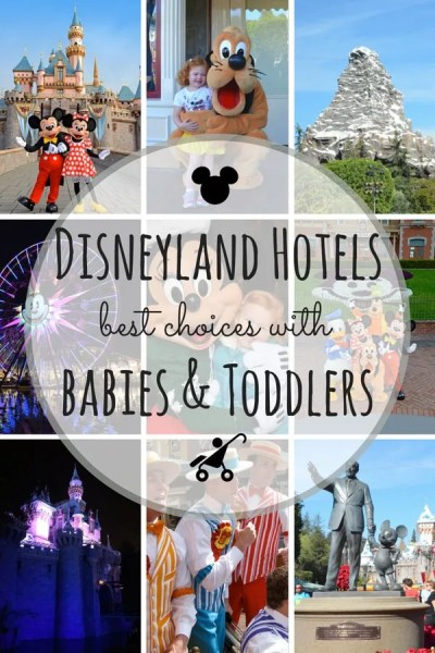 Choosing a Disneyland Hotel with a Baby, Toddler, or Young Child: Factors for making the best choice among Disney-owned and Good Neighbor hotels at Disneyland when traveling with little ones.