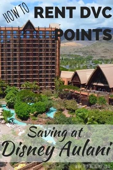 Renting DVC Points at Disney Aulani in Ko Olina, Hawaii
