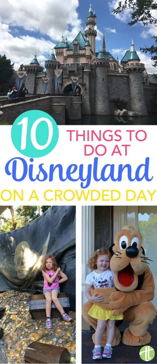Visiting Disneyland on a super-crowded day? Never fear! 10 things to do - attractions, shows, dining experiences and more - to avoid long lines and have a magical vacation.