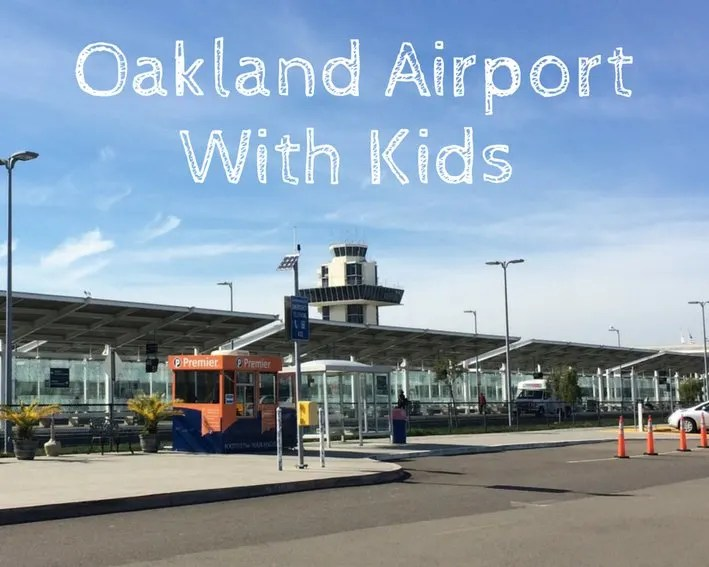 Navigating OAK Airport with Kids