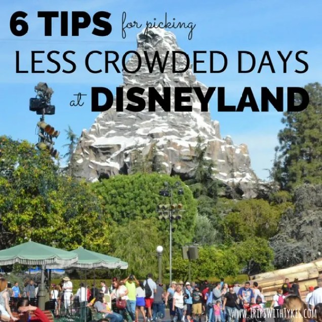 6 Tips for Picking Less Crowded Days at Disneyland