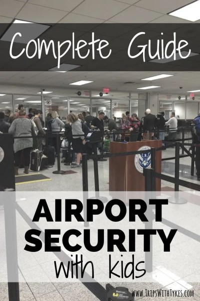 The Complete Guide to Speeding Through Airport Security with Kids: Shortcut long TSA lines during family trips with these tips and services.