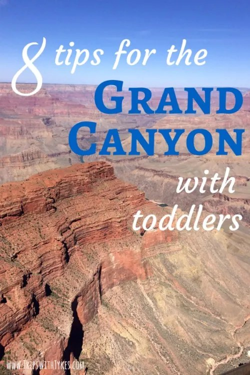 8 Tips for Visiting the Grand Canyon with Toddlers