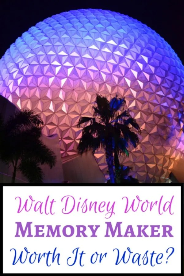 Walt Disney World Memory Maker Review: Worth It or Waste of Money?