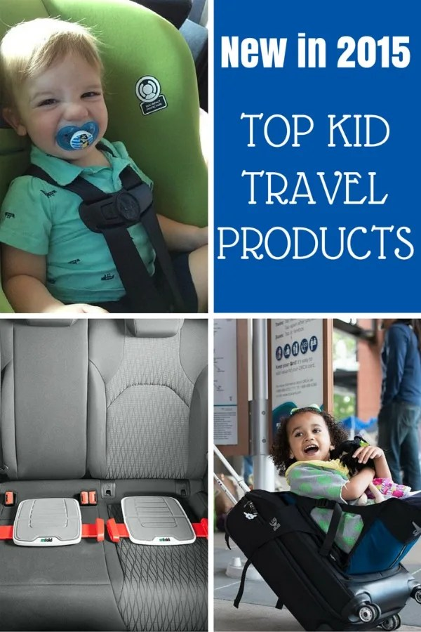 Find out what new 2015 products for travel with kids wowed us. What to buy and how it works.