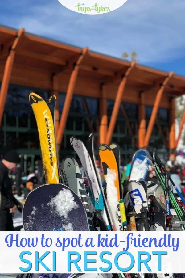 Not all ski resorts are created equal when it comes to skiing with kids. How to spot the most family-friendly ski resorts in your area for your next ski or snowboard trip. #ski #familytravel #skiingwithkids
