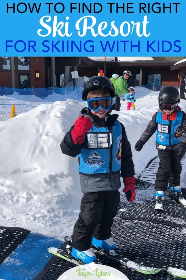Taking a family ski vacation? Tips for finding a ski resort with the most kid-friendly features. #ski #familytravel #skiingwithkids