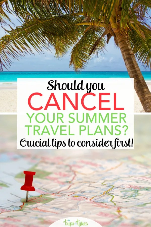 Do you have summer travel plans you may need to cancel due to these uncertain times? Before you do, read these essential tips to make sure you are protecting yourself and the money you've spent!