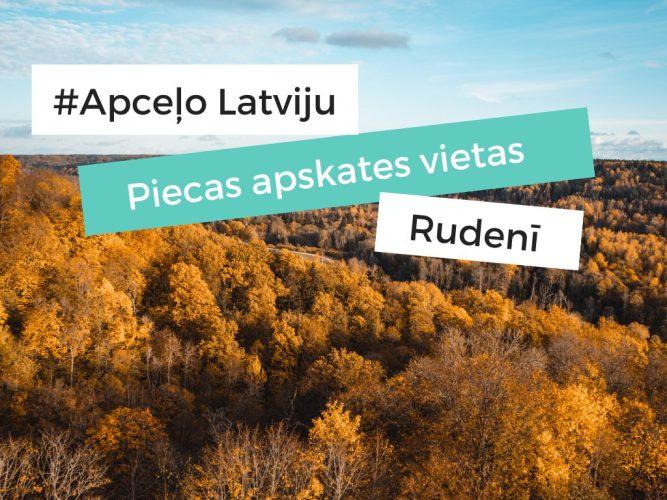 ko apskatīt rudenī latvijā