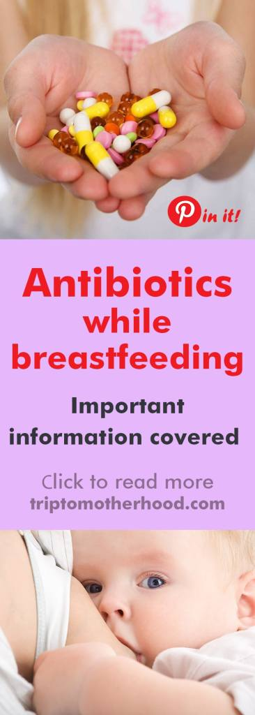 Is it safe to drink antibiotics while breastfeeding?