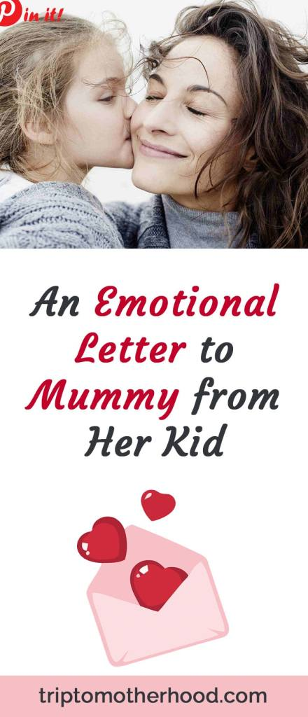 Sometimes kids can really surprise us. They speak their mind and our job as parents is to listen to them. Here's a very emotional letter, written by a kid to his/her mummy. When I read it, I literally cried. Because we all felt it like kids but not all of us got the parents who would follow this wise advice and guide us through childhood with love, patience and desire to listen. #kidsandparenting #parenting #parentingtoddler #kidsletter #howkidsreallyfeel #mommy #pinit