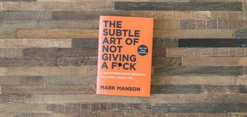 Cover van het boek: De Subtle Art of Not Giving a Fuck