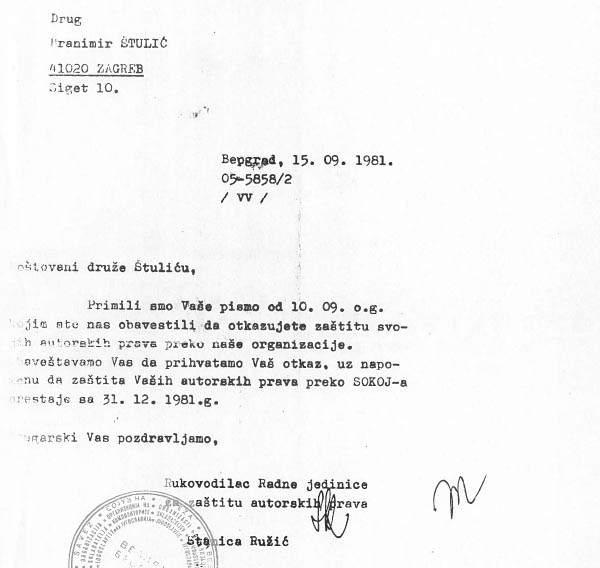 Dokument kojim je nekadašnji SOKOJ, na Štulićev zahjtev, prekinuo sa zaštitom njegovih autorskih prava