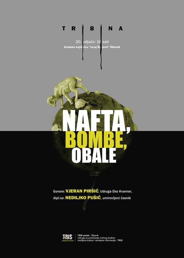 Plakat za tribinu Nafta, bombe, obale (grafičko oblikovanje Ante Filipović Grčić