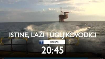 'Istine, laži i ugljikovodici'  – dokumentarac o pokušaju invazije naftaša na Jadran – sutra u 20.45 sati na HTV 1