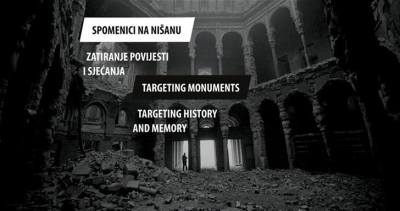 Izložba: Spomenici na nišanu – Zatiranje povijesti i sjećanja