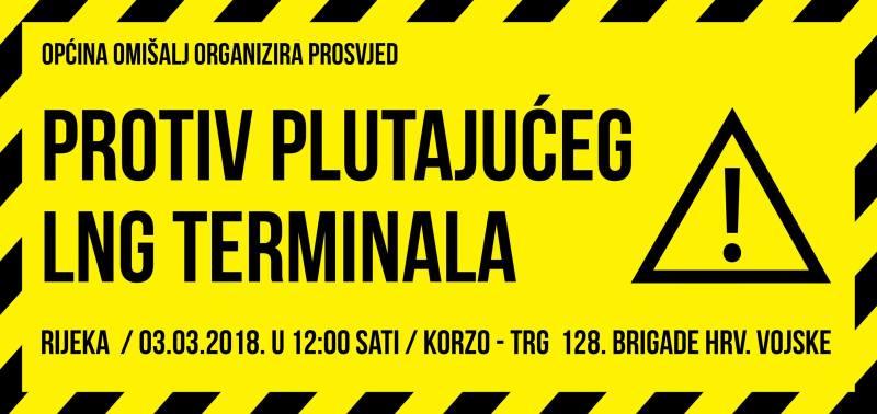 Ilustracija; Plakat za nedavni masovni prosvjed protiv LNG terminala