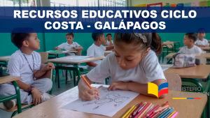 Recursos Educativos Ciclo Costa – Galápagos por Niveles