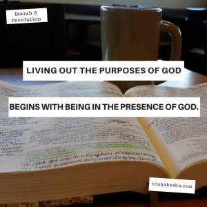 Isaiah 6, God's Purpose, God's Presence