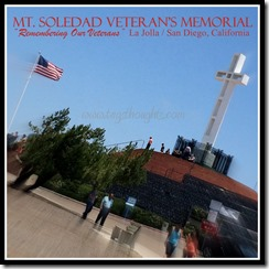 Mt. Soledad Veteran's Memorial; Southern California
