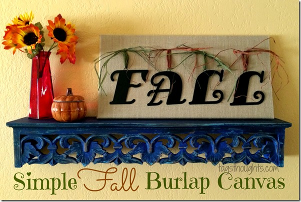 Simple Fall Burlap Canvas by trishsutton.com