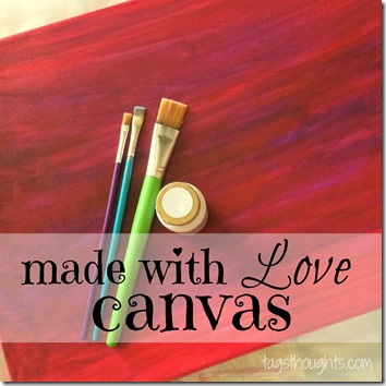 Made With Love Canvas ~ A Gift For Parents & Grandparents or Valentine's Day (and Perfect Nursery Decor) by TrishSutton.com
