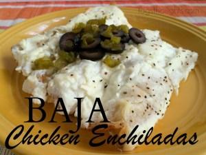 Baja Chicken Enchiladas