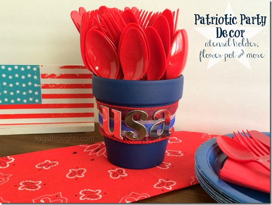 Patriotic Party Decor; Utensil Holder & More, trishsutton.com