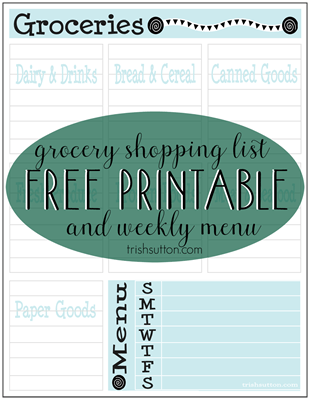 Free Printable Grocery List & Weekly Menu; TrishSutton
