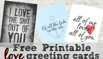 All Of Me Loves You Three Free Printable Greeting Cards