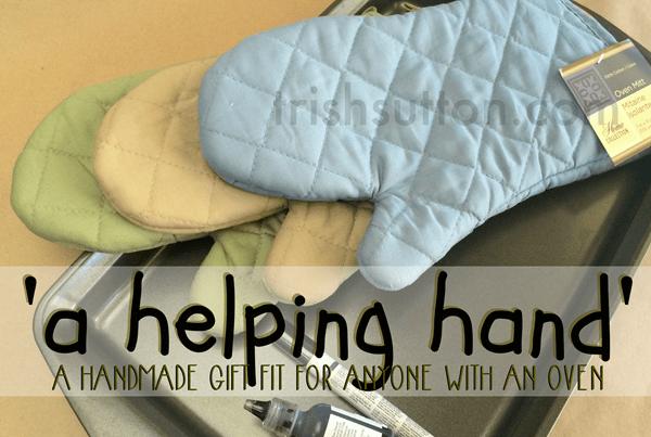 A Helping Hand; Handmade Gift